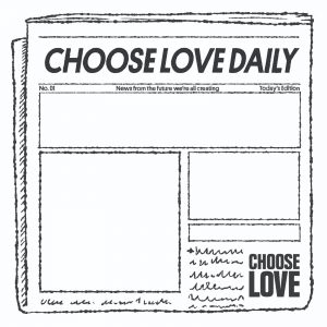 Choose Love Daily
