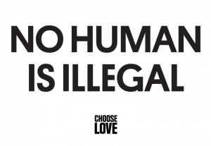 No human is illegal poster