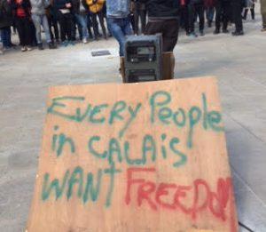 Every people in Calais want freedom